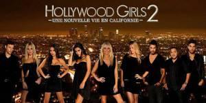Hollywood Girls Saison 2 : épisode 6 « J'ai une bonne raison » en replay streaming