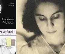 """On a lu """"Avec une légère intimité"""", le journal de Madeleine Malraux"""