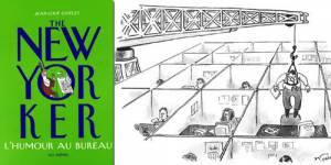L'humour au bureau : le top 10 des cartoons du New Yorker