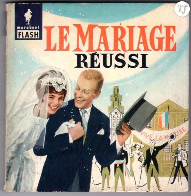 Le mariage réussi