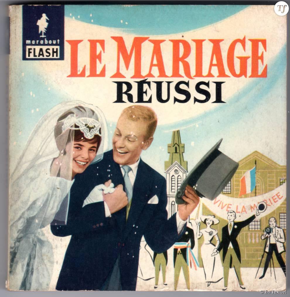 """Livre """"Le mariage réussi"""" des éditions Marabout, 1960"""