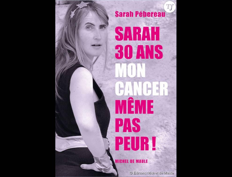 Aujourd'hui guérie, Sarah Pébereau veut que son expérience puisse aider les autres femmes atteintes d'un cancer du sein.