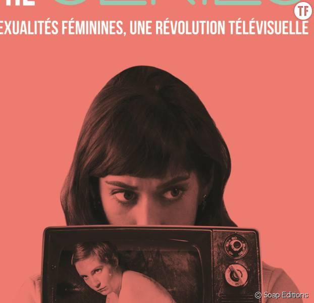 """""""Sex and the Series"""" : interview d'Iris Brey à l'occasion de la sortie de son livre"""