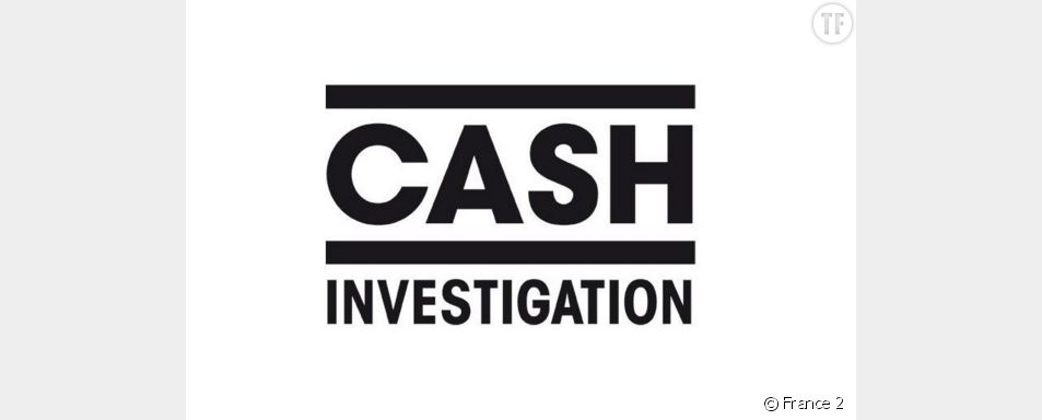 Cash investigation - émission du mardi 24 mai 2016
