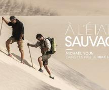 A l'état sauvage : revoir l'émission avec Michaël Youn et Mike Horn sur M6 Replay / 6Play (28 juin)