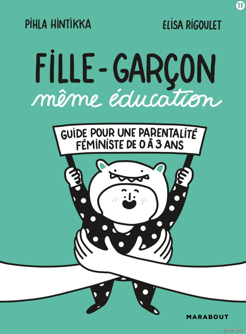 """""""Fille-Garçon, même éducation"""", l'ouvrage déculpabilisant qui prône l'égalité à la maison"""