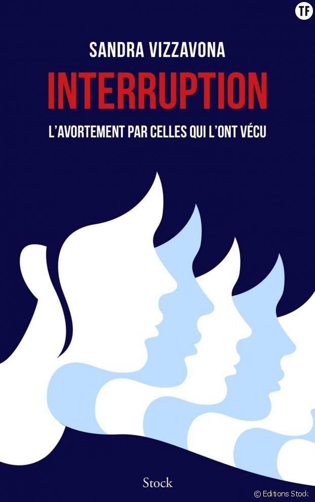 """""""Interruption : l'avortement par celles qui l'ont vécu"""", un récit choral poignant de Sandra Vizzavona."""