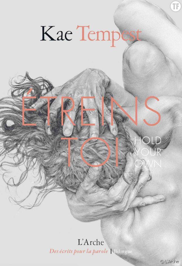 """""""Etreins toi"""", le nouveau recueil traduit en français de Kae Tempest."""
