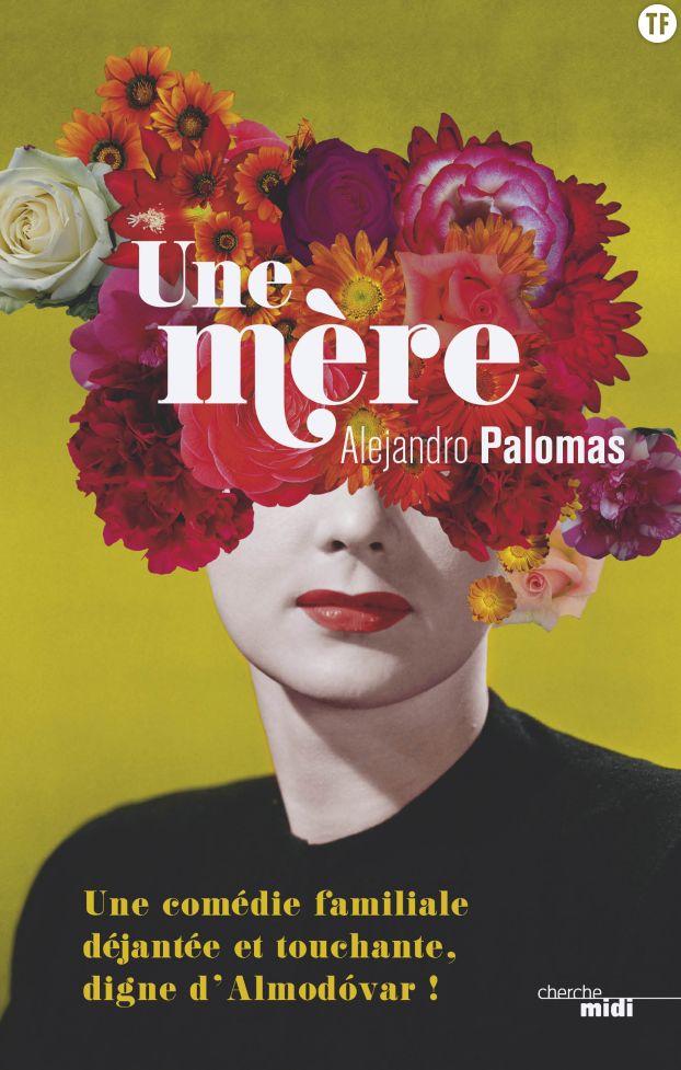 Une mère, d'Alejandro Palomas