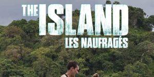 The Island 2017 : revoir les épisodes 9 et 10 sur M6 Replay (8 mai)