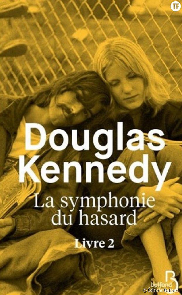 Douglas Kennedy, La Symphonie du hasard, livre 2 En librairie le jeudi 15 mars.