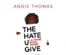 "Le Cercle de lecture : ""The Hate U Give"" d'Angie Thomas"