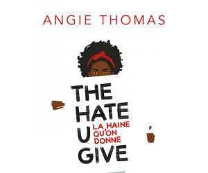 "Le Cercle de lecture : ""The Hate U Give"" d'Angie Thomas"