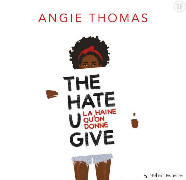 The Hate U Give, le roman sur le racisme en tête des ventes en Amérique