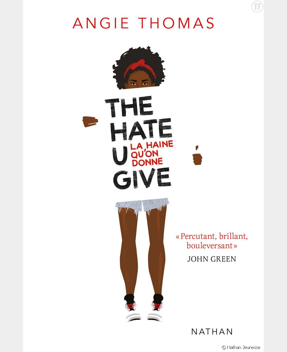 The Hate U Give Pourquoi On Adore Le Livre D Angie Thomas