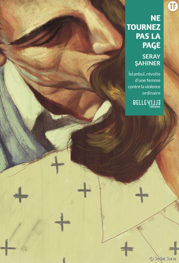 Ne Tournez pas la page, de Seray Şahiner, Belleville Editions