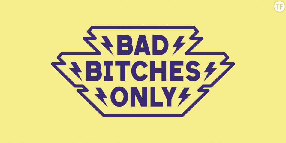 Bad Bitches Only