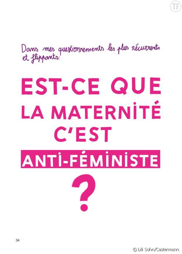 """""""La maternité est-elle anti-féministe ?"""""""