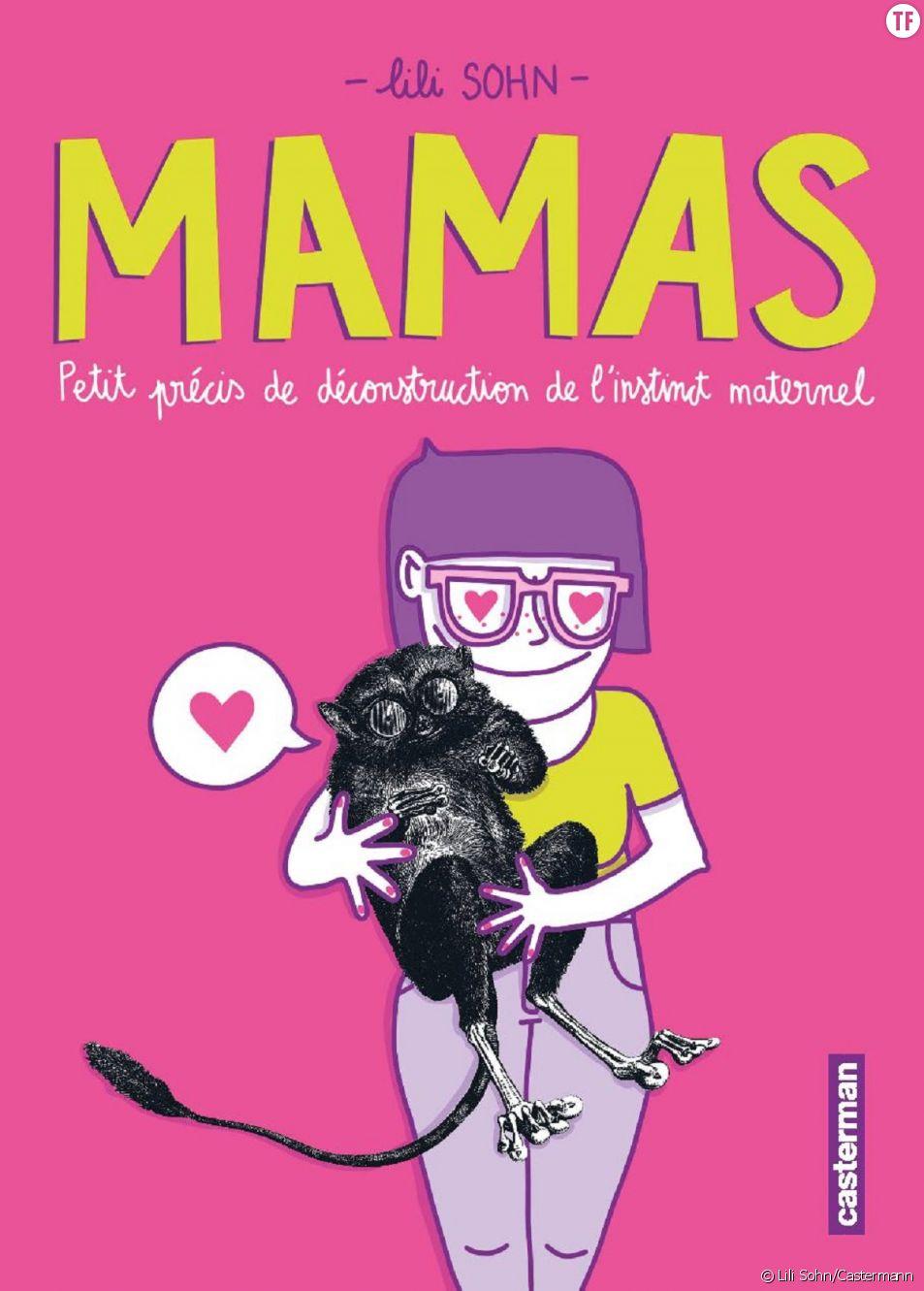 """""""Mamas"""", la nouvelle BD de Lili Sohn qui questionne l'instinct maternel"""