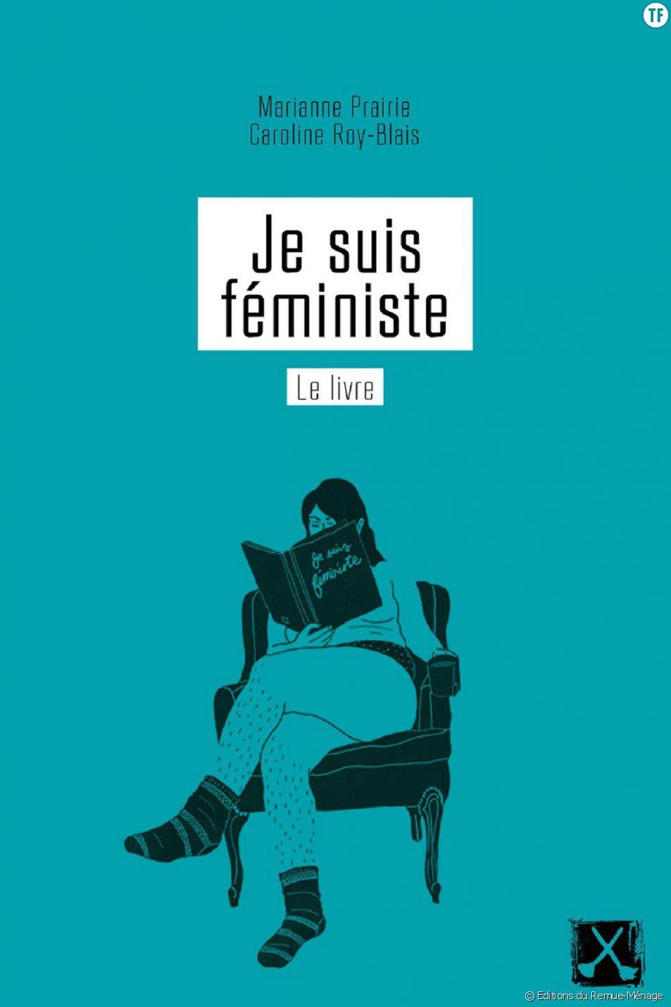 """""""Je suis féministe"""", un blog et un livre pour faire résonner les voix des militantes Québécoises."""