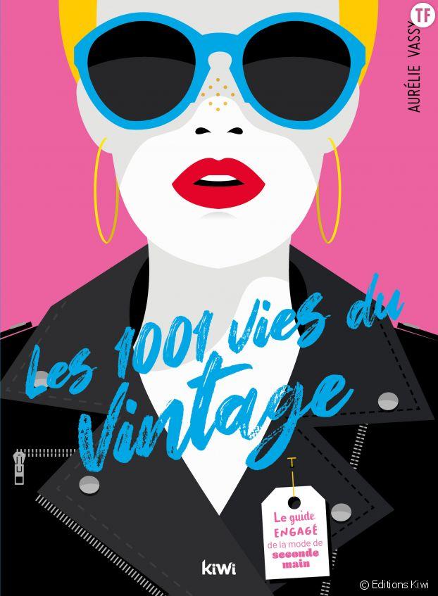 """""""Les 1001 vies du vintage"""", d'Aurélie Vassy"""
