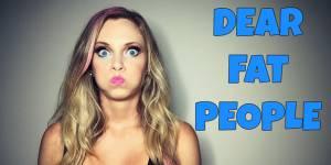 """""""Dear Fat People"""" : la vidéo grossophobe de trop sur Youtube"""