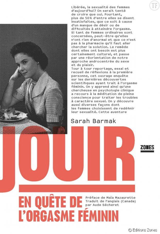 """Jouir : en quête de l'orgasme féminin"" de Sarah Barmak."