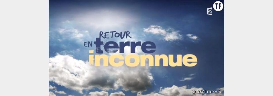 """""""Retour en terre inconnue"""" sur France 2"""