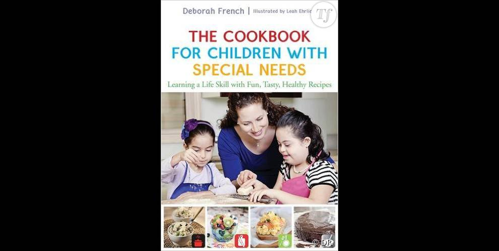The Cookbook for Children with Special Needs, le livre de Deborah French