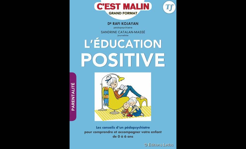 L'Education positive, c'est malin, par Rafi Kojayan et Sandrine Catalan-Massé