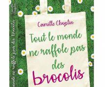 """#Bouquinclub : """"Tout le monde ne raffole pas des brocolis"""" de Camille Choplin"""
