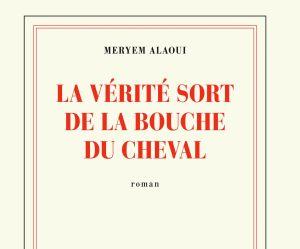 """""""La vérité sort de la bouche du cheval"""", l'incroyable destin d'une prostituée marocaine"""