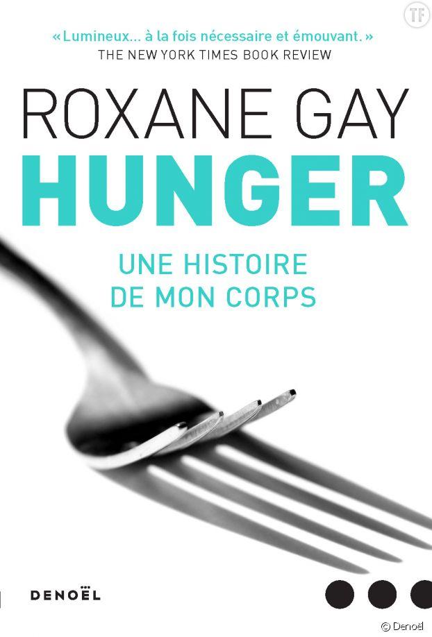 Hunger de Roxane Gay chez Denoël