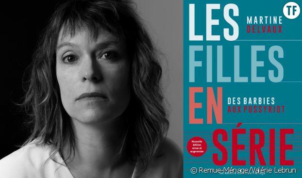 Martine Delvaux et la couverture de son nouveau livre Les Filles en série. Des barbies aux Pussy Riot