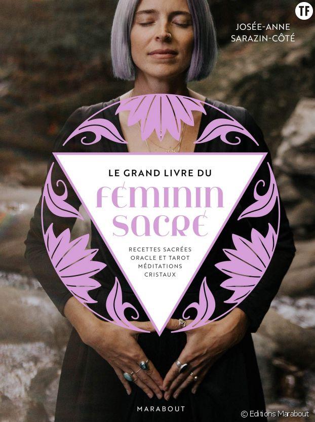 """""""Le grand livre du féminin sacré"""", et ses recettes féminines (et féministes)"""