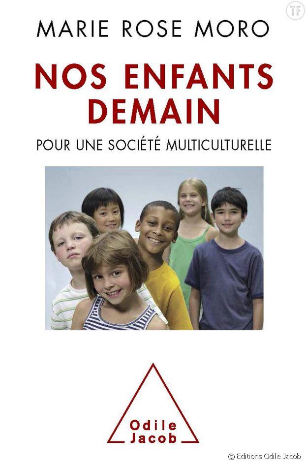 """Nos enfants demain"", de Marie-Rose Moro."