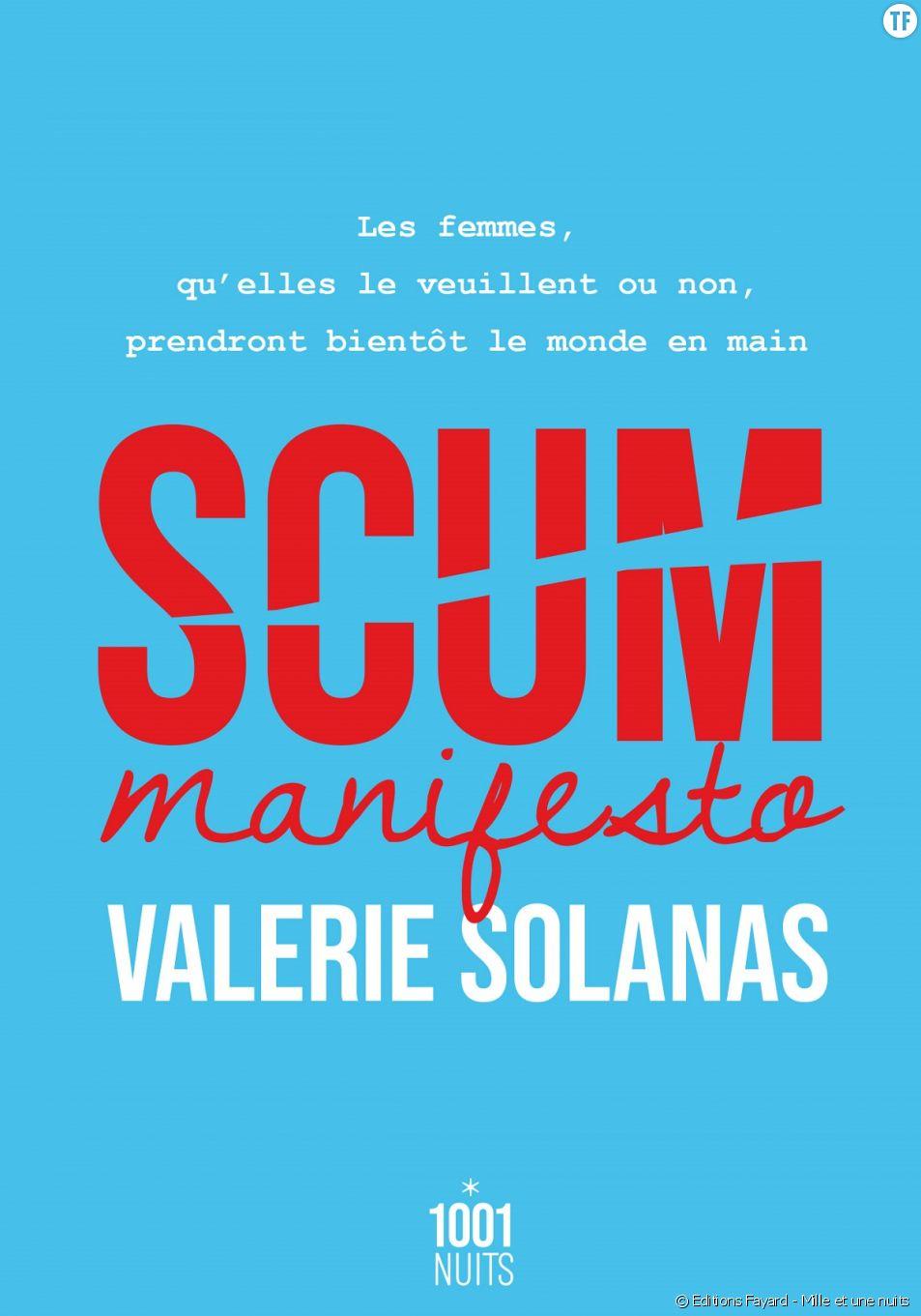 """Scum Manifesto"", lecture radicale, extrême, provocatrice... Bref : nécessaire."
