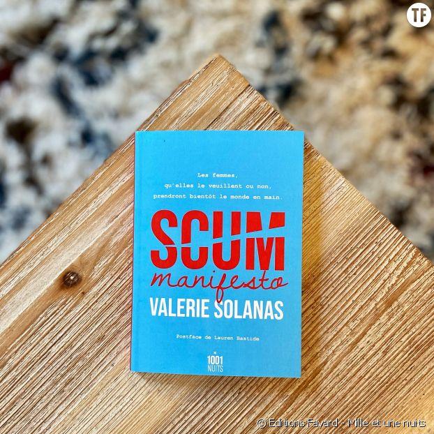 """""""Scum Manifesto"""" de Valeria Solanas : relire en 2021 cet essai misandre et révolutionnaire, un geste qui compte."""