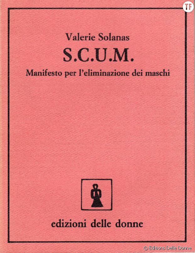 """""""Scum Manifesto"""", bouquin de poche de bien des militantes depuis des décennies."""