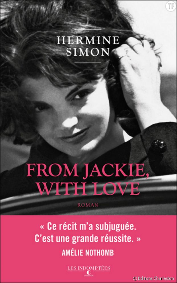 """""""From Jackie, with love"""" de Hermine Simon"""