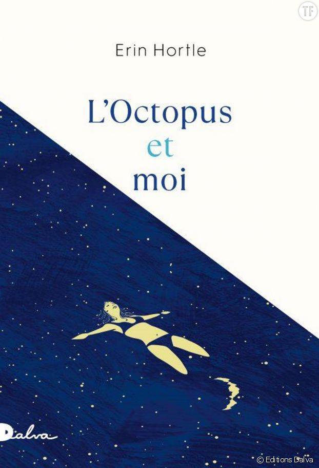 """""""L'Octopus et moi"""" d'Erin Hortle."""