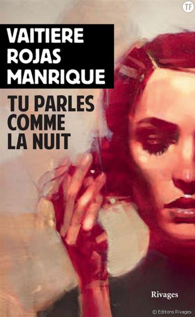 """""""Tu parles comme la nuit"""" de Vaitiere Rojas Manrique."""