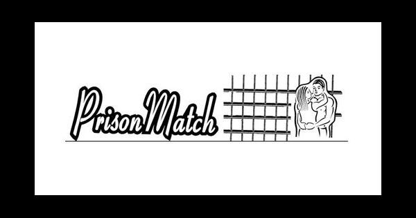Prison match site de rencontre