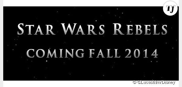 Stars Wars Rebels : la nouvelle série prévue en 2014