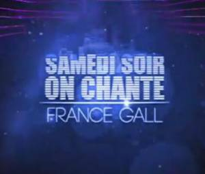 Samedi soir on chante France Gall sur TF1 Replay