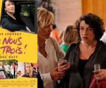 """""""Chez nous c'est trois"""" : Noémie Lvovsky dans une douce comédie de Claude Duty"""