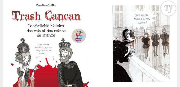 Trash Cancan : Top 5 des femmes les plus cruelles de l'histoire de France