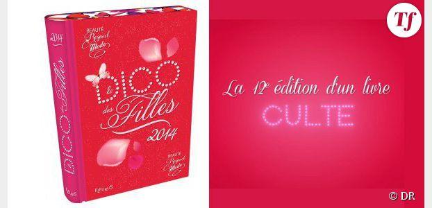 """""""Le Dico des filles 2014"""", sexiste et rétrograde ?"""