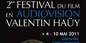 Ouverture du Festival du film en Audiovision Valentin Haüy