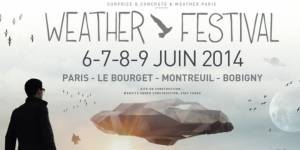 Weather festival 2014 : le programme complet